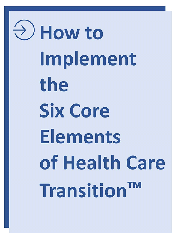 How to Implement the Size Core Elements of Health Care Transition